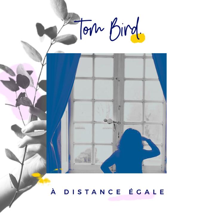 Tom Bird : Pochette du single distance égale