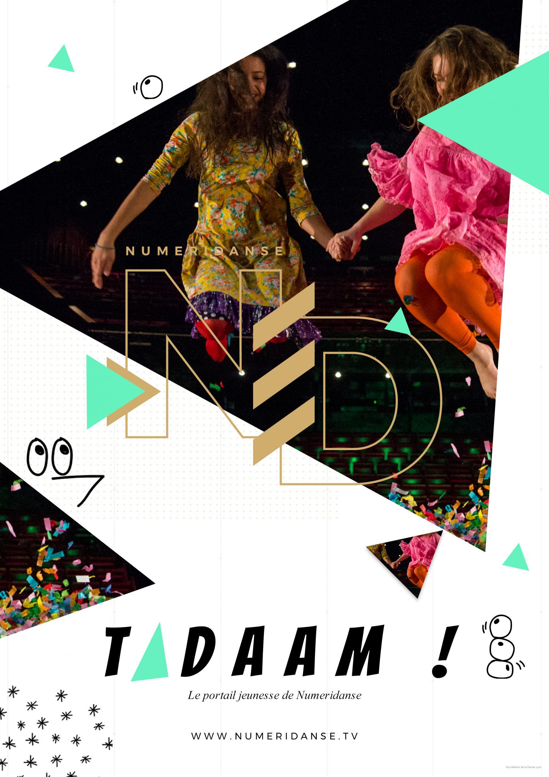 Numéridanse : Affiche - Tadaam !